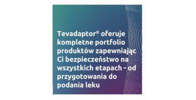 Tevadaptor - bezpieczeństwo we wszystkich etapach od przygotowania do podania leku